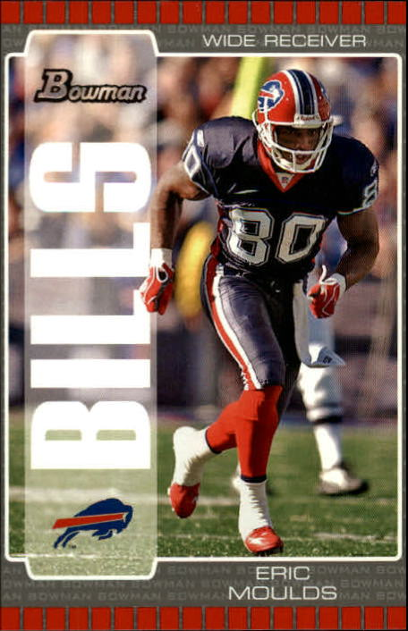 2005 Bowman #67 Eric Moulds