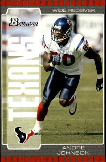 2005 Bowman #97 Andre Johnson