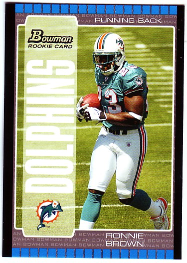 2005 Bowman #113 Ronnie Brown RC
