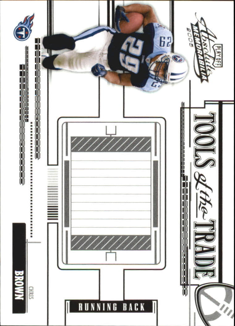 2005 Absolute Memorabilia Tools of the Trade Black #16 Chris Brown