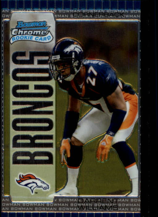 2005 Bowman Chrome #193 Darrent Williams RC