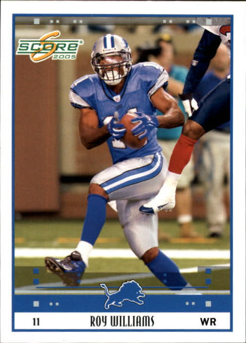 2005 Score #96 Roy Williams WR
