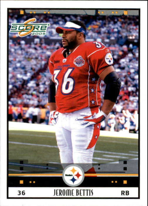 2005 Score #318 Jerome Bettis PB