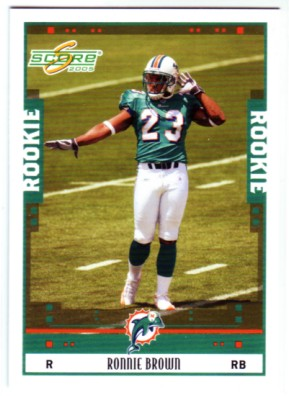 2005 Score #332 Ronnie Brown RC