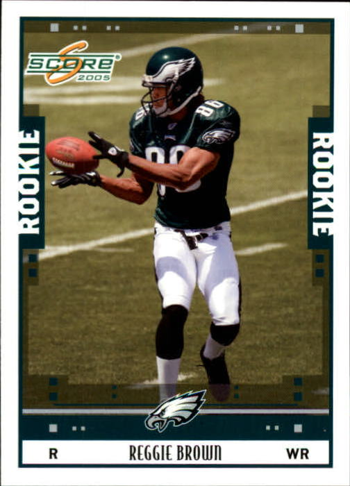 2005 Score #358 Reggie Brown RC