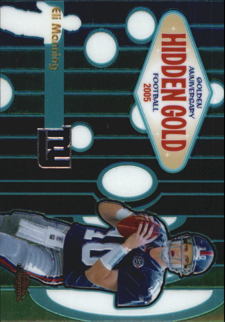 2005 Topps Chrome Golden Anniversary Hidden Gold #HG3 Eli Manning