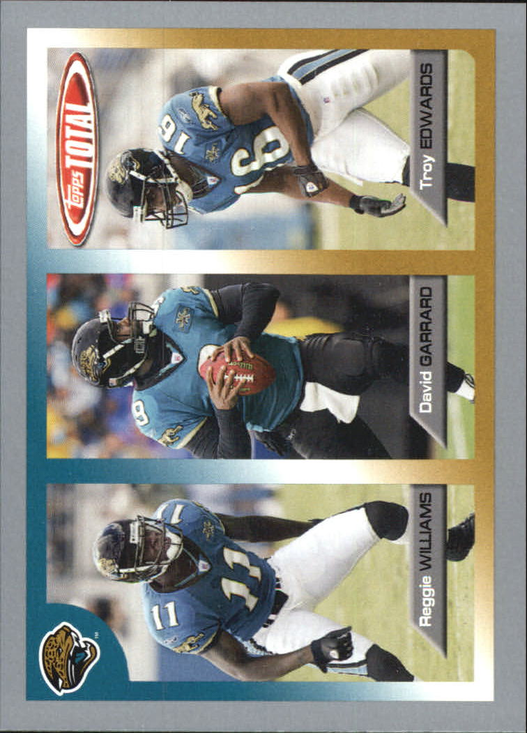 2005 Topps Total Silver #3 Reggie Williams/David Garrard/Troy Edwards