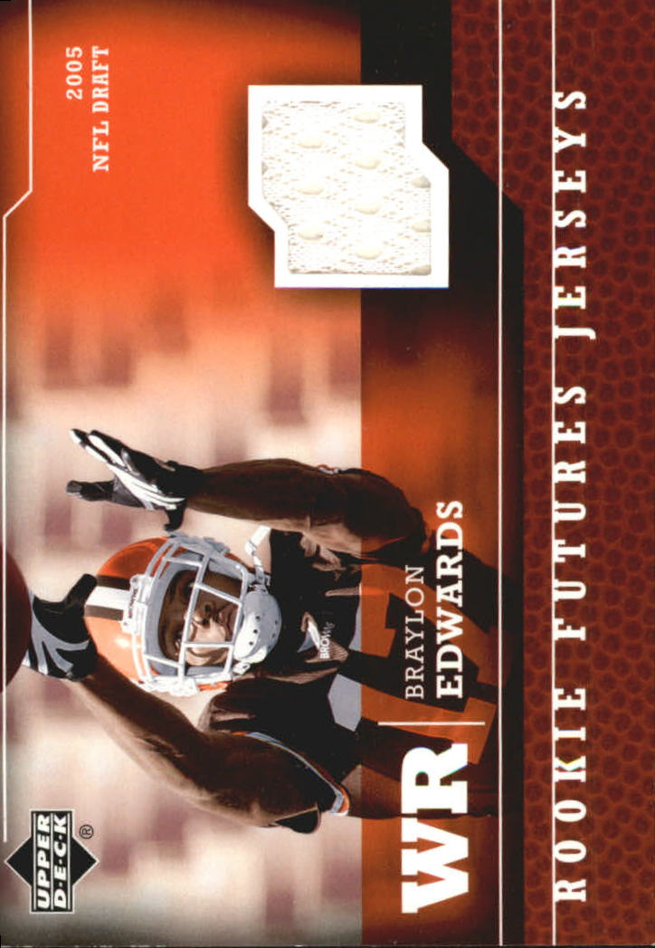 2005 Upper Deck Rookie Futures Jerseys #BE Braylon Edwards