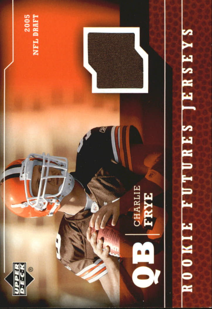 2005 Upper Deck Rookie Futures Jerseys #CF Charlie Frye