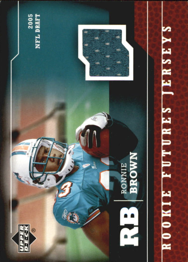 2005 Upper Deck Rookie Futures Jerseys #RB Ronnie Brown
