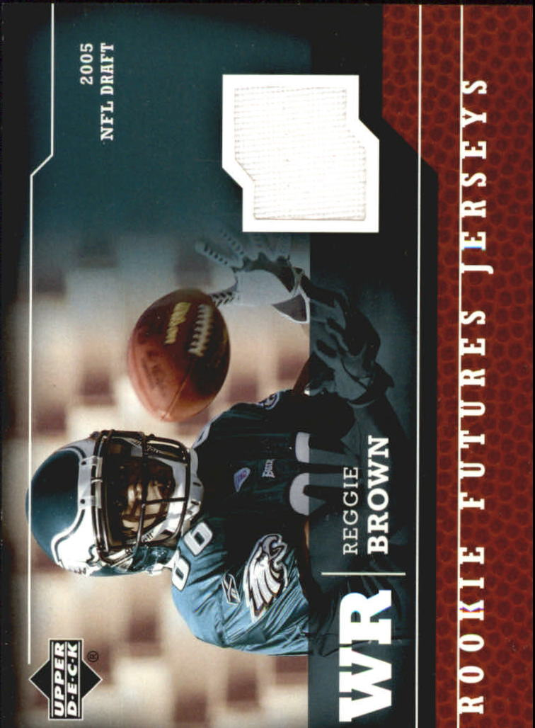 2005 Upper Deck Rookie Futures Jerseys #RE Reggie Brown