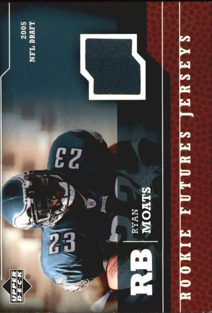 2005 Upper Deck Rookie Futures Jerseys #RM Ryan Moats