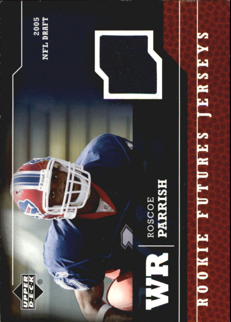 2005 Upper Deck Rookie Futures Jerseys #RP Roscoe Parrish