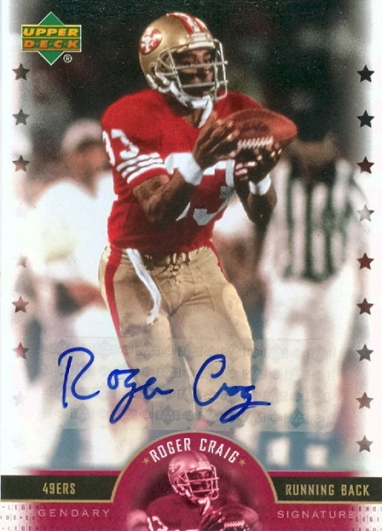 2005 Upper Deck Legends Legendary Signatures #RG Roger Craig