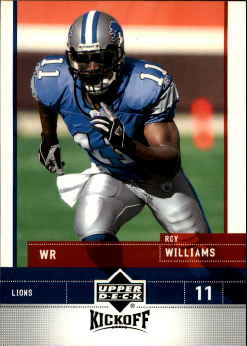 2005 Upper Deck Kickoff #28 Roy Williams WR