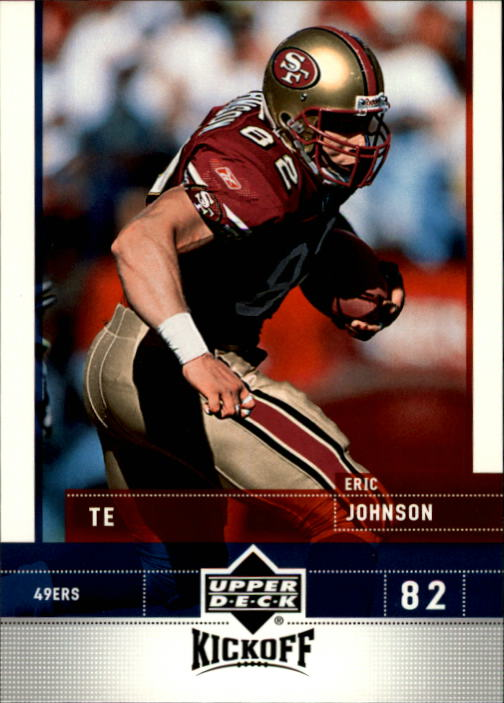 2005 Upper Deck Kickoff #76 Eric Johnson