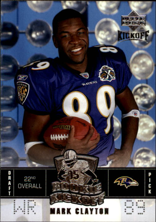 2005 Upper Deck Kickoff #107 Mark Clayton RC