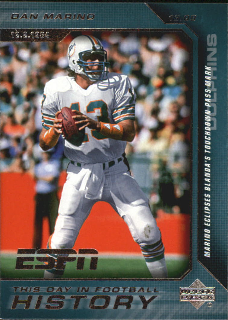 2005 Upper Deck ESPN This Day in Football History #14 Dan Marino