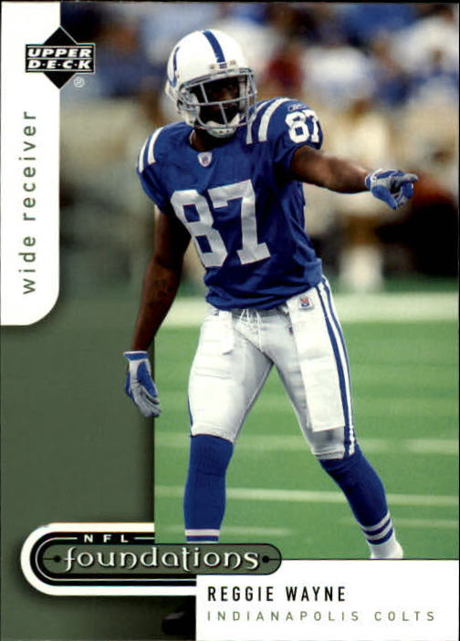 2005 Upper Deck Foundations #40 Reggie Wayne