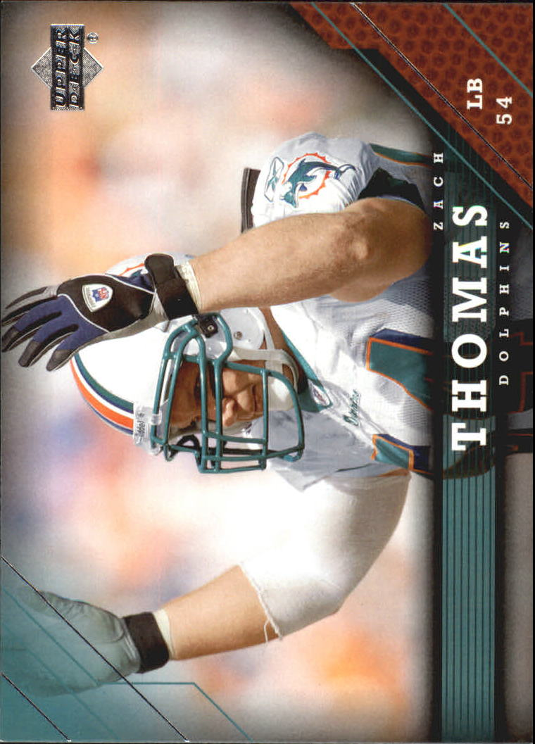 2005 Upper Deck #102 Zach Thomas
