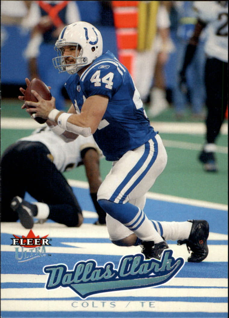 2005 Ultra #189 Dallas Clark front image