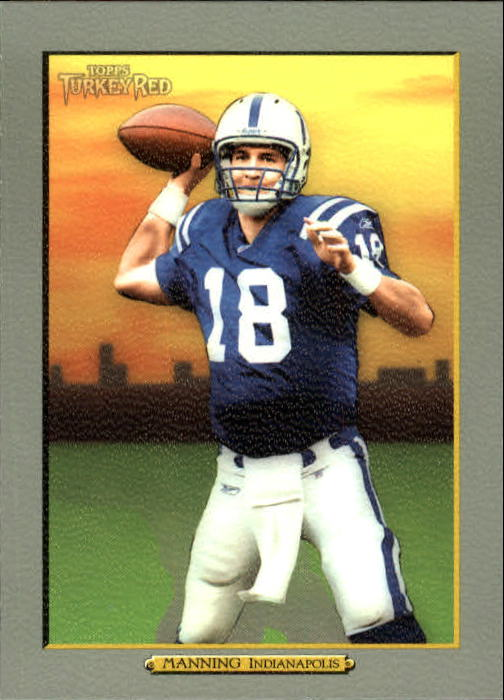 2005 Topps Turkey Red #18B Peyton Manning Ad Back
