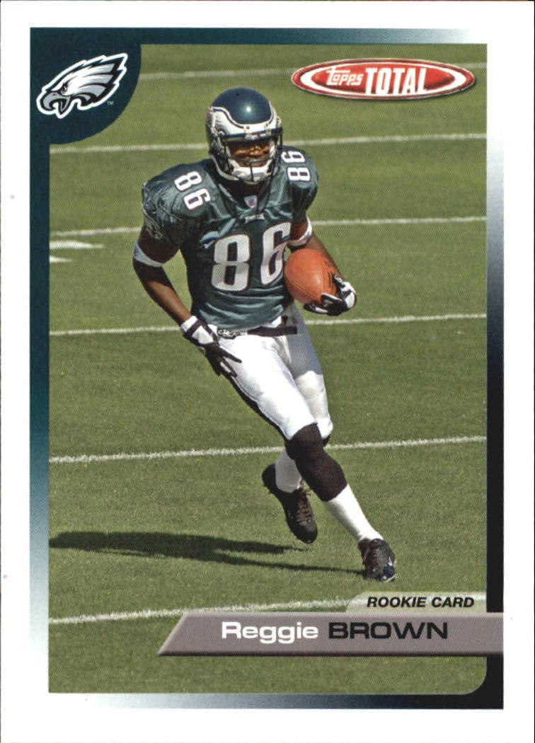2005 Topps Total #512 Reggie Brown RC