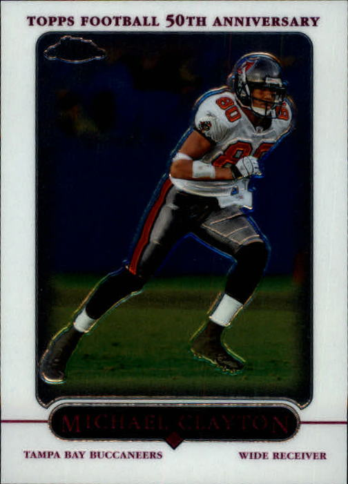 2005 Topps Chrome #26 Michael Clayton