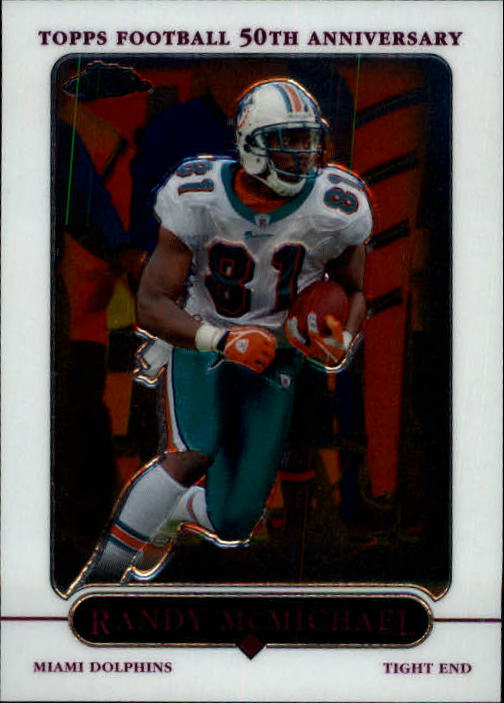 2005 Topps Chrome #49 Randy McMichael