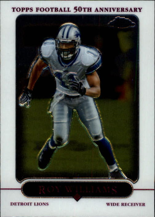 2005 Topps Chrome #65 Roy Williams WR