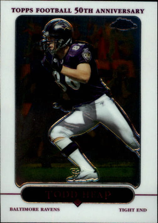 2005 Topps Chrome #78 Todd Heap