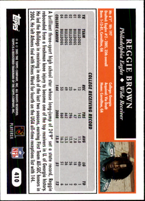 2005 Topps #410 Reggie Brown RC back image