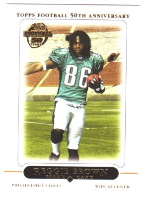 2005 Topps #410 Reggie Brown RC