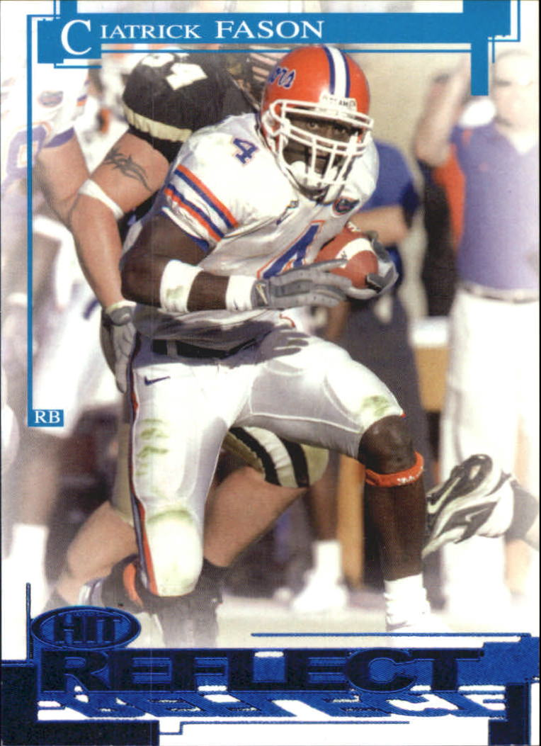 2005 SAGE HIT Reflect Blue #R4 Ciatrick Fason
