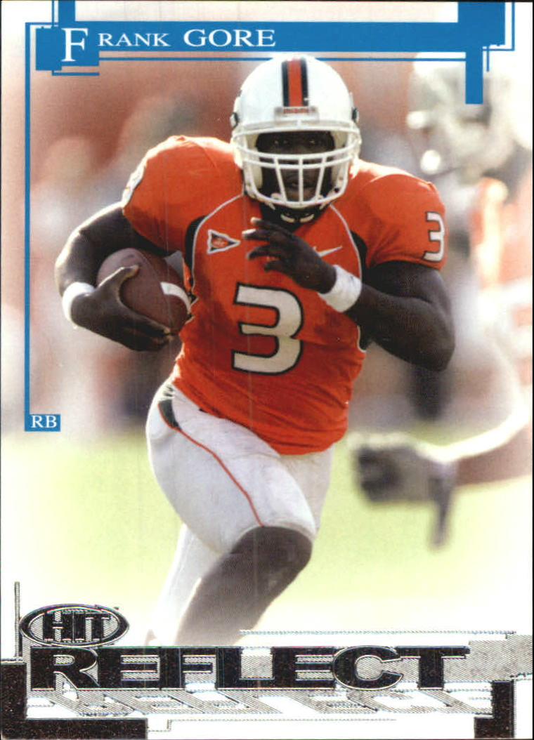 2005 SAGE HIT Reflect Silver #R3 Frank Gore