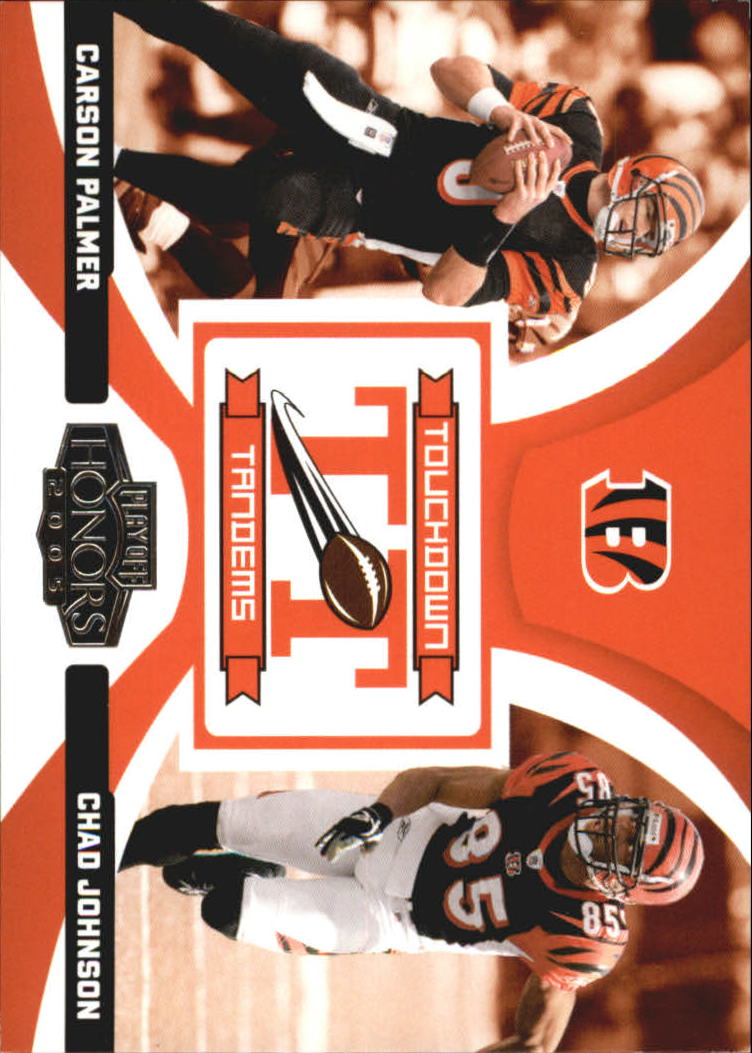 2005 Playoff Honors Touchdown Tandems #TT4 Carson Palmer/Chad Johnson