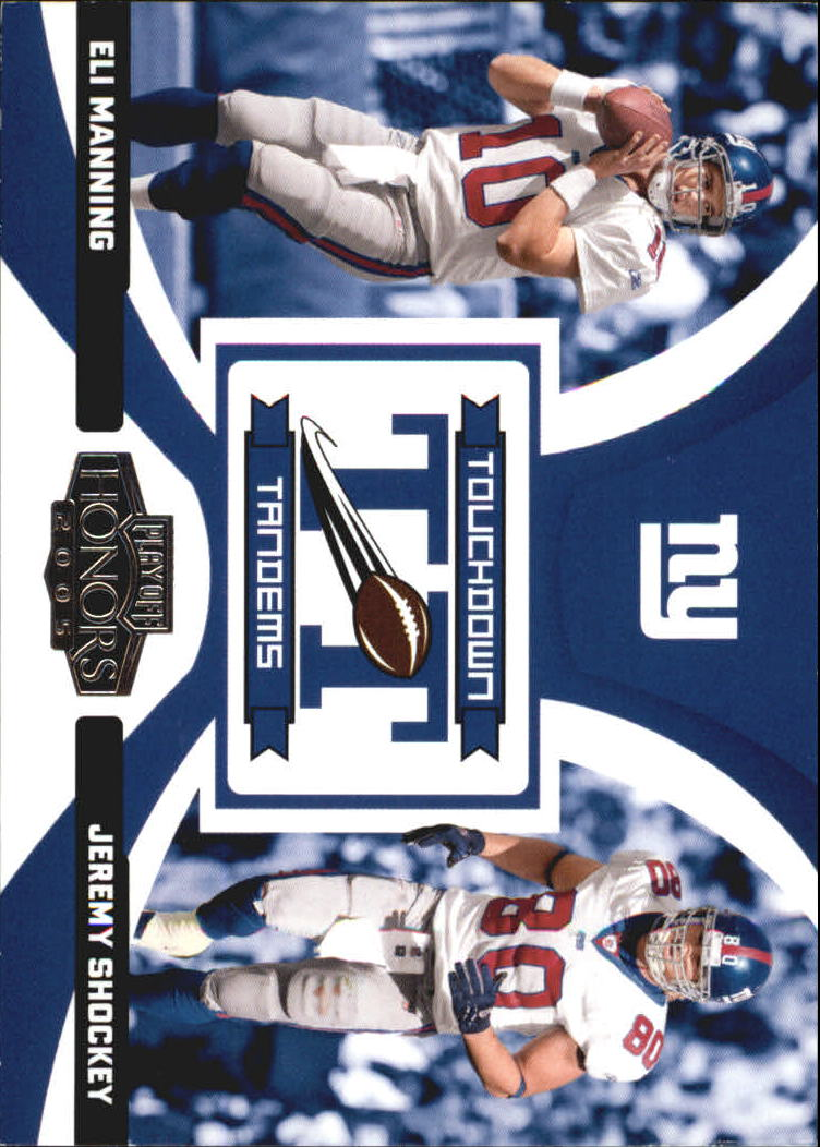 2005 Playoff Honors Touchdown Tandems #TT15 Eli Manning/Jeremy Shockey
