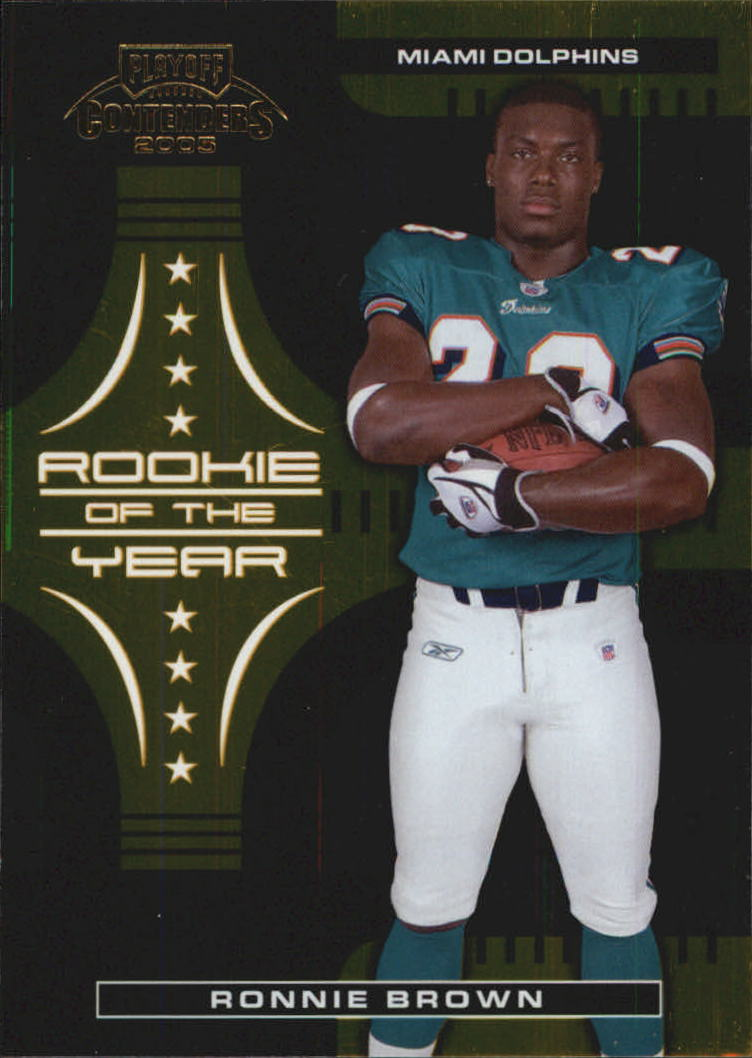2005 Playoff Contenders ROY Contenders Gold #9 Ronnie Brown