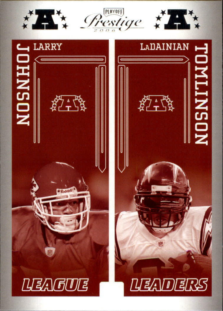 2006 Playoff Prestige League Leaders #14 Larry Johnson/LaDainian Tomlinson