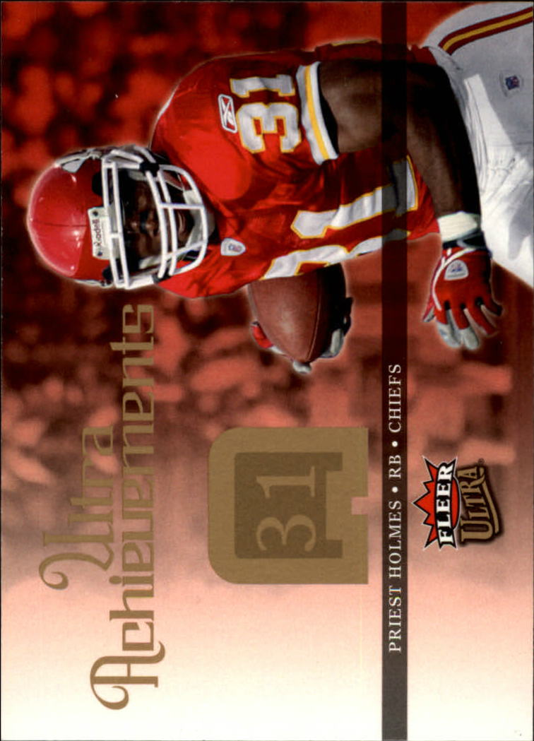 2006 Ultra Achievements #UAPH Priest Holmes
