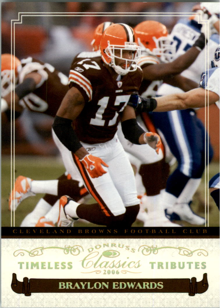 2006 Donruss Classics Timeless Tributes Gold #24 Braylon Edwards