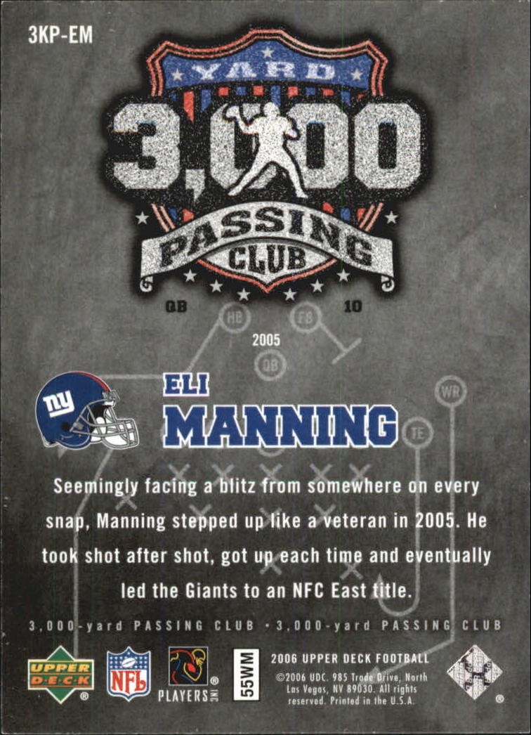 2006 Upper Deck 3000 Yard Passing Club #3KPEM Eli Manning back image