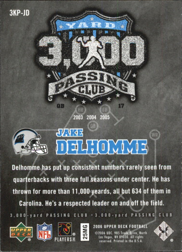 2006 Upper Deck 3000 Yard Passing Club #3KPJD Jake Delhomme back image