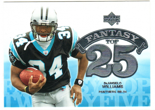 2006 Upper Deck Fantasy Top 25 #F25DW DeAngelo Williams