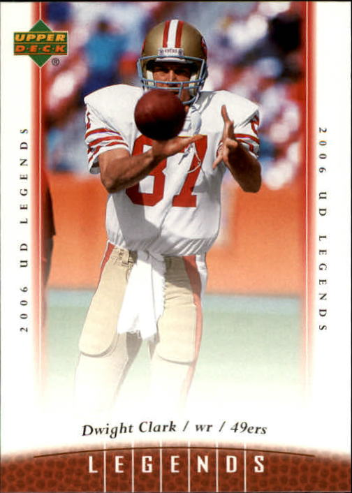 2006 Upper Deck Legends #31 Dwight Clark