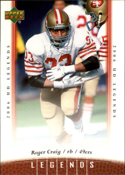 2006 Upper Deck Legends #41 Roger Craig