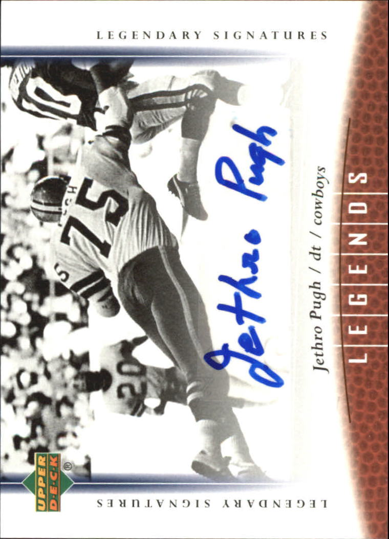 2006 Upper Deck Legends Legendary Signatures #63 Jethro Pugh