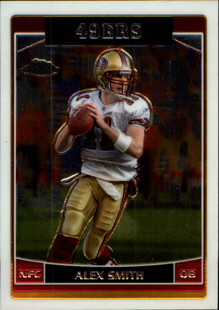2006 Topps Chrome #42 Alex Smith QB