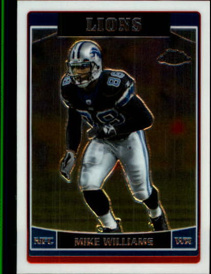 2006 Topps Chrome #73 Mike Williams