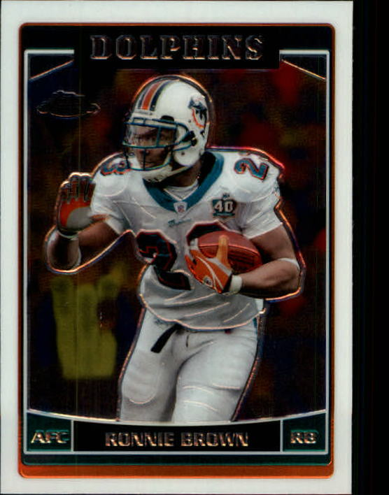 2006 Topps Chrome #103 Ronnie Brown
